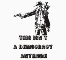 This Isn't A Democracy Rick Grimes by JcDesign