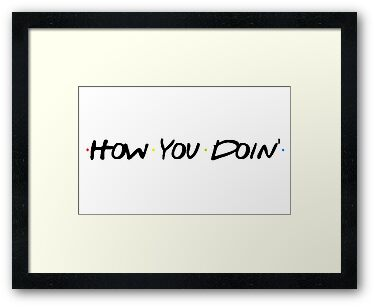 How You Doin' by Kate Robertson