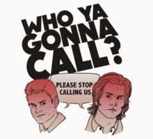 Who Ya Gonna Call? by hawkandjackal