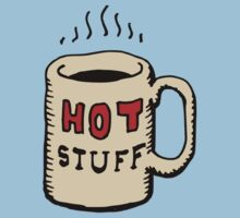Hot stuff coffee mug tee shirt by DiabolickalPLAN