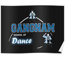 Gangnam School of Dance Poster