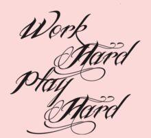 Work Hard Play Hard Kids Clothes