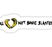 Make Love Not Sonic Blasters Sticker