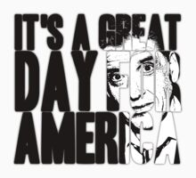 It's a Great Day for America, Everybody! by ExcitementGang