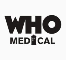Who Medical by daeryk