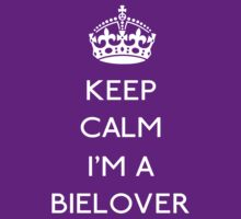 Keep calm I'm a BieLover (white) by GraceMostrens