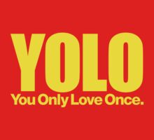 YOLO (You Only Love Once)   by DropBass