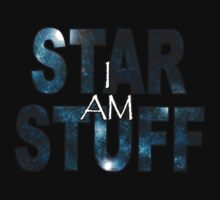 I AM STAR STUFF v3.0 by dmbarnham