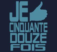 JE LIKE... CINQUANTE DOUZE FOIS by TotalementTom