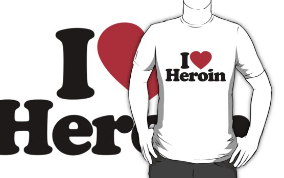 I Love Heroin		 by iheart