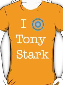 I (Heart) Tony Stark T-Shirt
