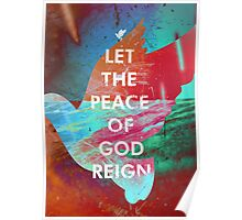 Let the Peace of God Reign Poster