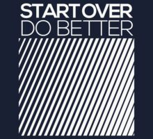 START OVER - DO BETTER Typography TEXT by aditmawar