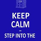 Keep Calm and Step into the Time Machine by Alexandrico
