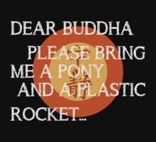 Dear Buddha, Please bring me a pony... Kids Clothes