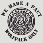We made a pact .... wolfpack only by superedu