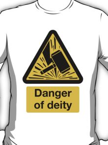 Danger of Deity T-Shirt