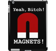 Breaking bad - Pinkman quotes - magnets bitch iPad Case/Skin