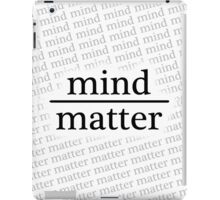 Mind over Matter - WHITE iPad Case/Skin