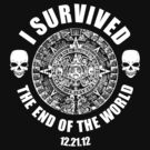 I survived the end of the world (light color design) by bomdesignz