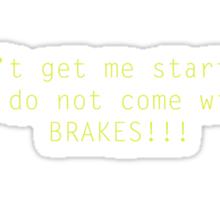 No Brakes Sticker