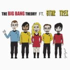 Big Bang Theory ft. Star Trek by garigots