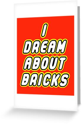 I DREAM ABOUT BRICKS by Customize My Minifig by ChilleeW