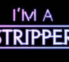 I'm a Stripper by B2B Entertainment