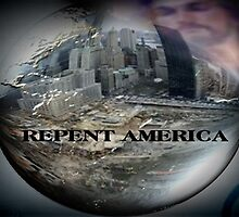 REPENT AMERICA by ArtChances
