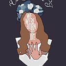 We Were Born To Die [ Ipod / Iphone / Ipad / Print ] by swelldame