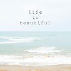 life is beautiful... by geisha