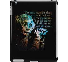 The Source of All True Art - Albert Einstein iPad Case/Skin