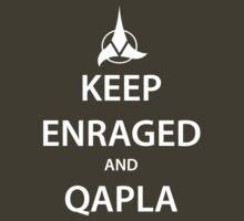 KEEP ENRAGED and QAPLA (white) by daveit
