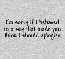 I'm sorry if I behaved in a way that made you think I should apologize by digerati