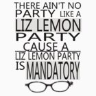 Liz Lemon Party by chardeme