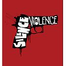 SILENCE THE VIOLENCE by Heather Daniels