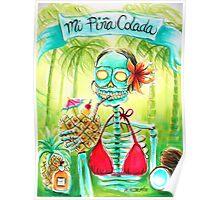 Day of the Dead Mi Piña Colada Poster