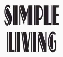 Simple Living by SeekBrothers