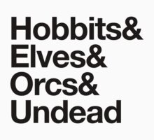 Hobbits Elves Orcs Undead by aizo