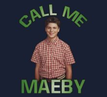 Call My Maeby by Conrad B. Hart