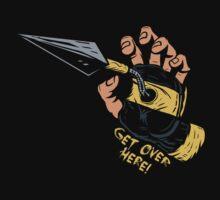 Get Over Here!!! by popnerd