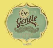Be gentle everyday by csecsi