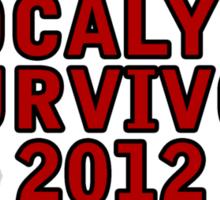 Apocalypse Survivor 2012  Sticker