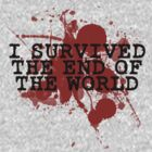I SURVIVED THE END OF THE WORLD by CalumCJL