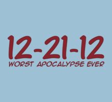 12-21-12  Worst apocalypse ever by digerati
