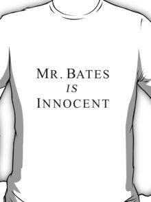Mr.Bates is Innocent T-Shirt