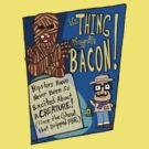 The Thing Wrapped in Bacon by jarhumor