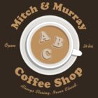 Mitch & Murray Coffee Shop by theepiceffect