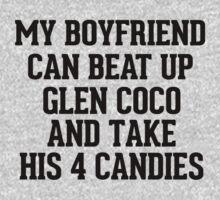 My Boyfriend can beat up Glen Coco by RexLambo