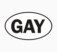 GAY - Oval Identity Sign by Ovals